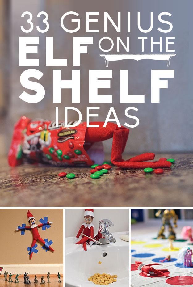 33 Genius Elf On The Shelf Ideas I M Just Sayin